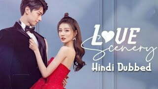 Love Scenery 2021 Chinese Drama in Urdu Hindi Dubbed