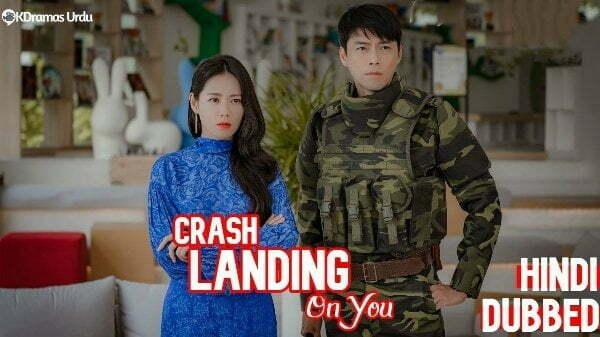 Crash Landing on You Hindi Dubbed Korean Dramas
