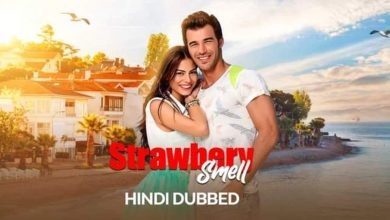 Strawbery Smell[Turkish Drama] in Urdu Hindi Dubbed   480p 720p Download or Watch Online [Episode 29-37 Added]