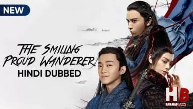 The Smiling Proud Wanderer [Chinese Drama] in Urdu Hindi Dubbed - Episode 26-30 Added