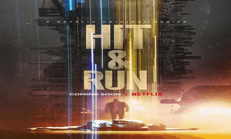 Hit & Run (Season 1) Hindi [Dual Audio] All Episodes 1080p 720p 480p HD [2021 Netflix Series]